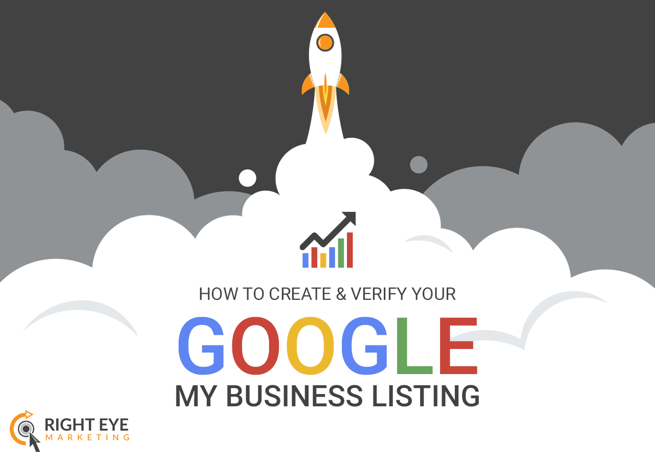 google my business techniques - Right Eye Marketing