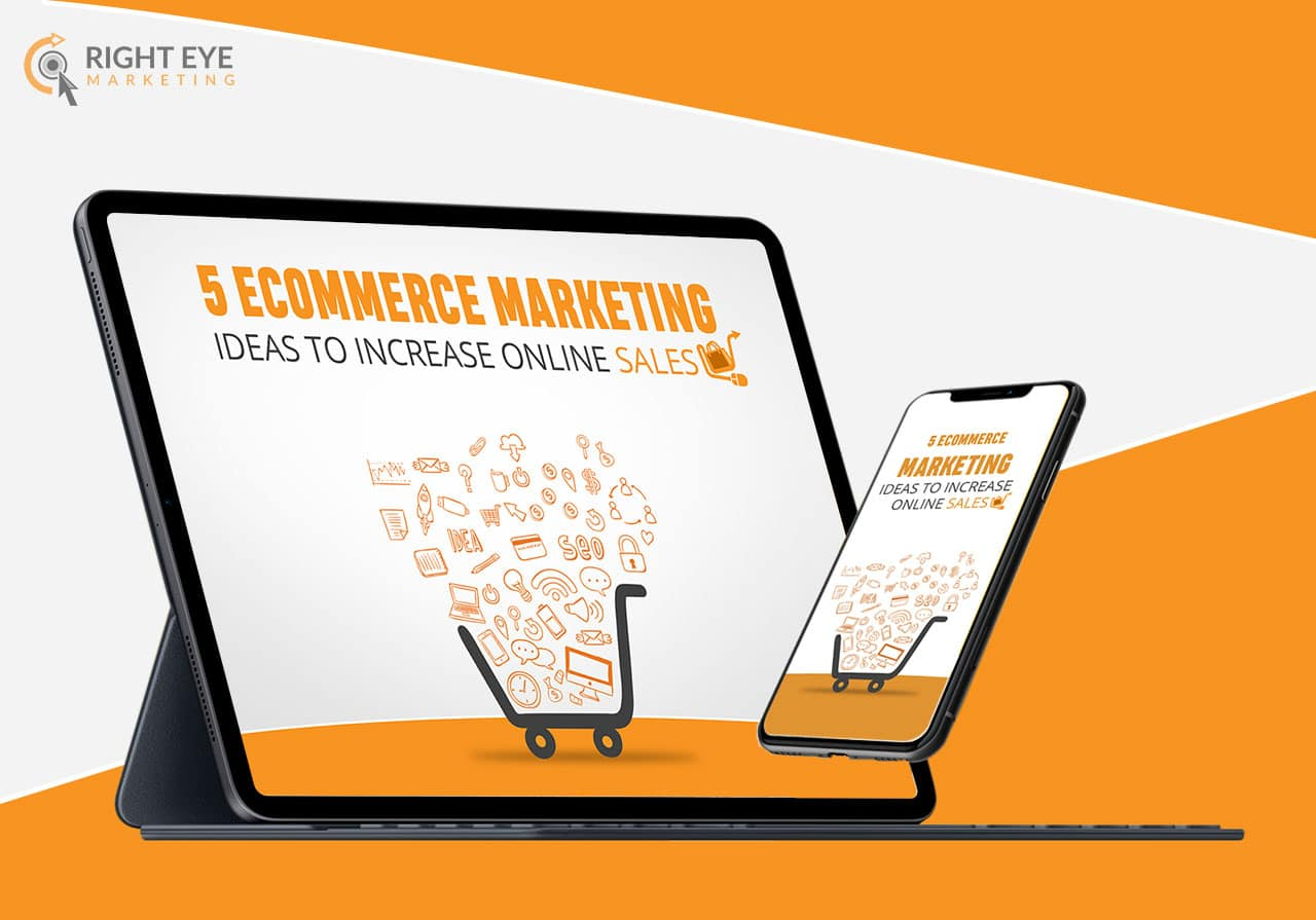 5 eCommerce Marketing Ideas to Increase Online Sales