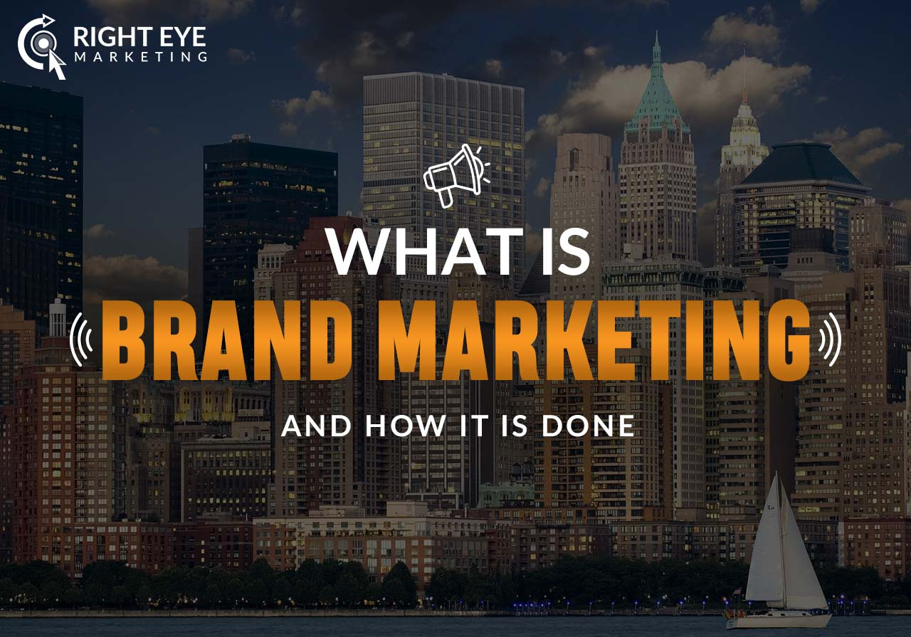 What is Brand Marketing and How It is Done