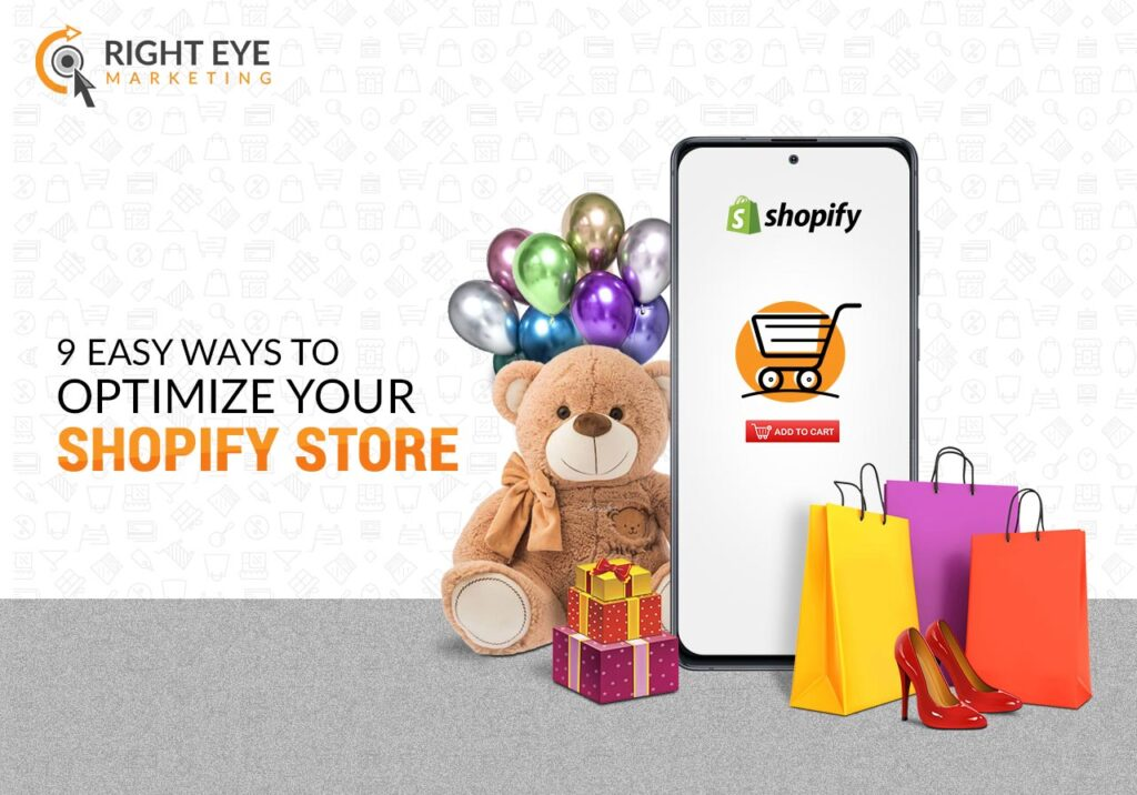 9 Easy Ways to Optimize Your Shopify Store
