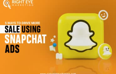 5 Ways to Drive More Sale Using Snapchat Ads - Right Eye Marketing