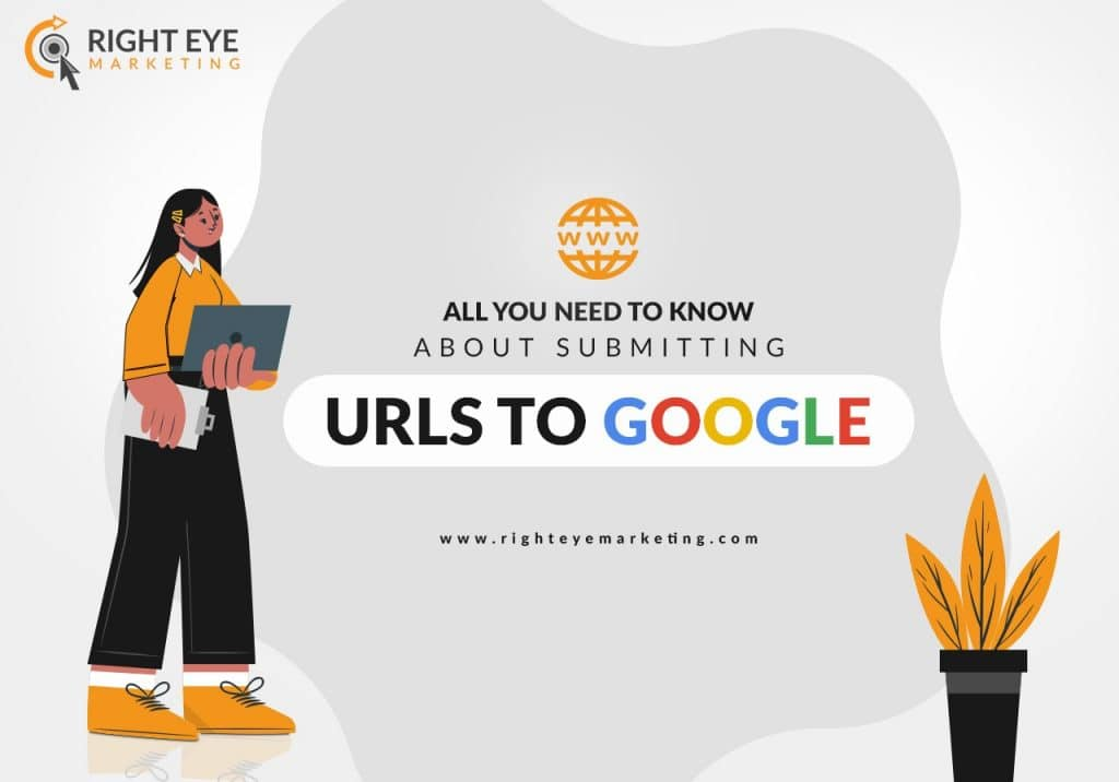 All You need to know about Submitting URLs to Google