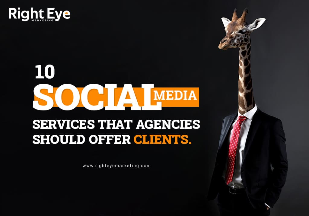 10 Social Media Services That Companies Should Provide Clients